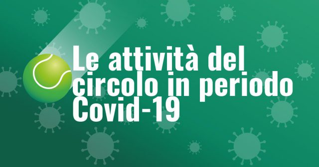 Covid-19, le attività del circolo